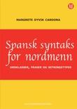 """""""Spansk syntaks for nordmenn"""" av Margrete Dyvik Cardona"""