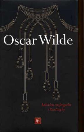"""""""Balladen om fengselet i Reading by"""" av Oscar Wilde"""