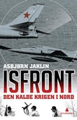 """""""Isfront den kalde krigen i nord"""" av Asbjørn Jaklin"""