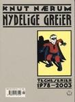 """""""Nydelige greier - tegneserier 1978-2003"""" av Knut Nærum"""