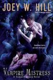 """""""Vampire Mistress (Vampire Queen)"""" av Joey W. Hill"""