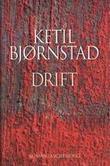 """""""Drift - roman"""" av Ketil Bjørnstad"""