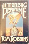 """""""Jitterbug perfume"""" av Tom Robbins"""
