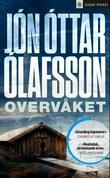 """""""Overvåket kriminalroman"""" av Jón Óttar Ólafsson"""
