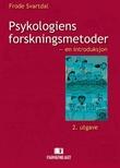"""""""Psykologiens forskningsmetoder en introduksjon"""" av Frode Svartdal"""