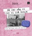 """""""Då far såg ei fin ei frå Kenya pluss det beste fra 10 år med tull"""" av Sigmund Falch"""