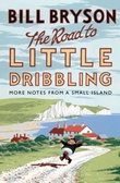 """The road to little dribbling more notes from a small island"" av Bill Bryson"