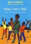"""When I was a child - childhood memories from Eritrea"" av Guri Amundsen"