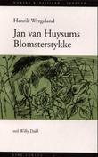 """Jan van Huysums blomsterstykke - en buket fra Henrik Wergeland til Fredrika Bremer"" av Henrik Wergeland"