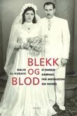 """""""Blekk og blod - ei familiekrønike fra Midtausten og Noreg"""" av Walid al-Kubaisi"""