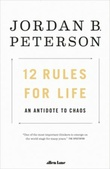 """12 rules for life - an antidote to chaos"" av Jordan B. Peterson"