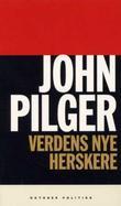 """""""Verdens nye herskere"""" av John Pilger"""