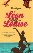 """""""Léon og Louise"""" av Alex Capus"""