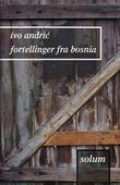 """""""Fortellinger fra Bosnia"""" av Ivo Andric"""