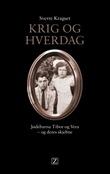 """""""Krig og hverdag - jødebarna Tibor og Vera - og deres skjebne"""" av Sverre Kragset"""