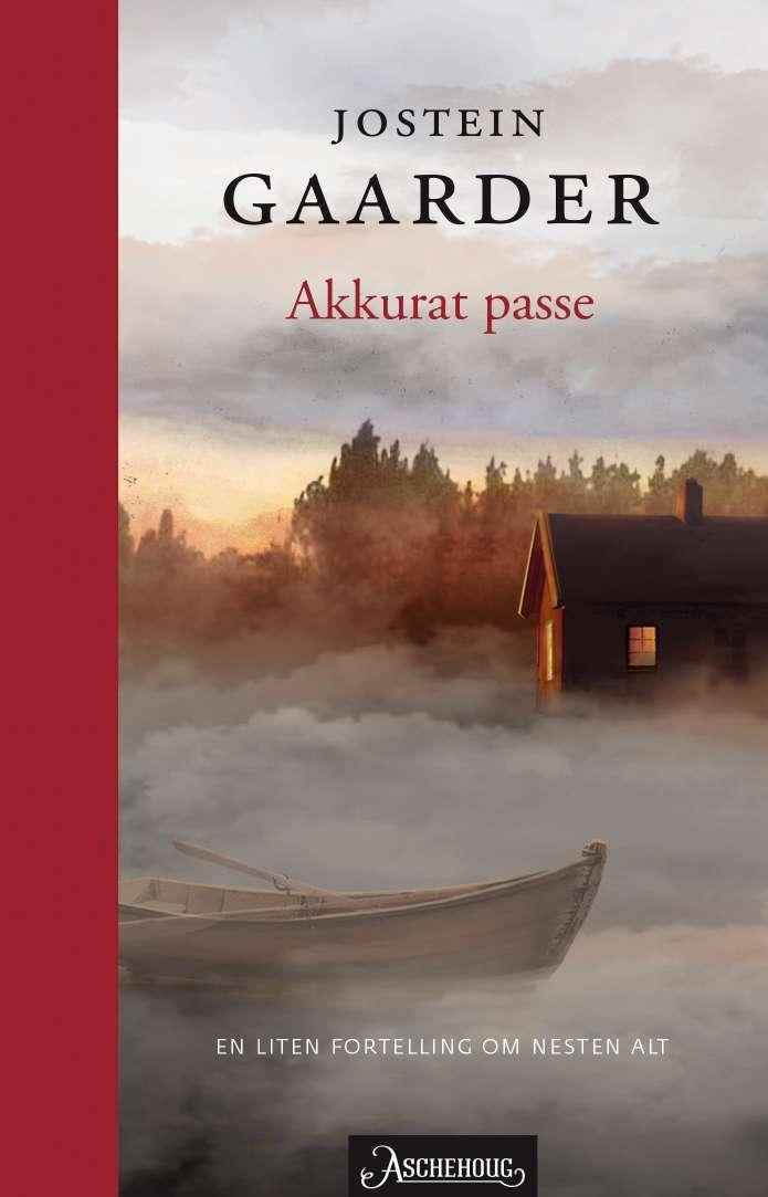 """""""Akkurat passe - en liten fortelling om nesten alt"""" av Jostein Gaarder"""