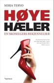 """""""Høye hæler - en skoselgers bekjennelser"""" av Mirja Tervo"""
