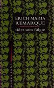 """""""Tider som fulgte"""" av Erich Maria Remarque"""