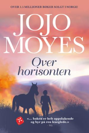 """""""Over horisonten"""" av Jojo Moyes"""