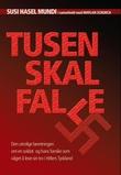 """""""Tusen skal falle - den utrolige beretningen om en soldat og hans familie som våget å leve sin tro i Hitlers Tyskland"""" av Susi Hasel Mundy"""