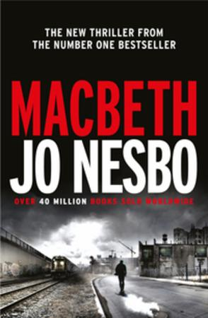 """Macbeth"" av Jo Nesbø"