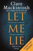 """Let me lie"" av Clare Mackintosh"
