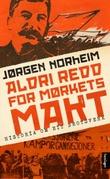 """""""Aldri redd for mørkets makt - historia (s)om eit brotsverk"""" av Jørgen Norheim"""