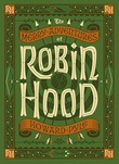 """The merry adventures of Robin Hood"" av Howard Pyle"