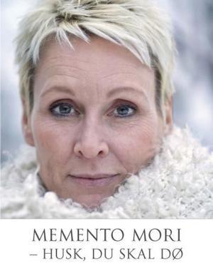 """""""Memento mori - husk, du skal dø - 6 kvinner, 6 historier"""" av Mette Randem"""