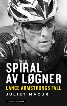 """""""Spiral av løgner - Lance Armstrongs fall"""" av Juliet Macur"""