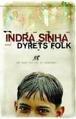 """""""Dyrets folk"""" av Indra Sinha"""
