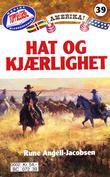 """""""Hat og kjærlighet"""" av Rune Angell-Jacobsen"""