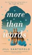 """More than words"" av Jill Santopolo"