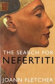 """The search for Nefertiti - the true story of a remarkable discovery"" av Joann Fletcher"