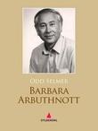 """""""Barbara Arbuthnott - roman"""" av Odd Selmer"""