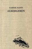 """""""Alkejegeren - en svanesang"""" av Gabriel Scott"""