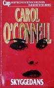 """Skyggedans"" av Carol O'Connell"