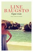 """""""Egne rom - roman"""" av Line Baugstø"""
