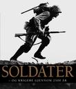 """""""Soldater - og krigere gjennom 2500 år (kompakt)"""" av R.G. Grant"""