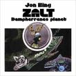 """""""Zalt - dampherrenes planet"""" av Jon Bing"""