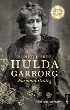 """""""Hulda Garborg - nasjonal strateg"""" av Arnhild Skre"""
