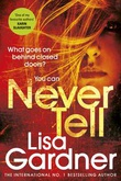 """Never tell"" av Lisa Gardner"