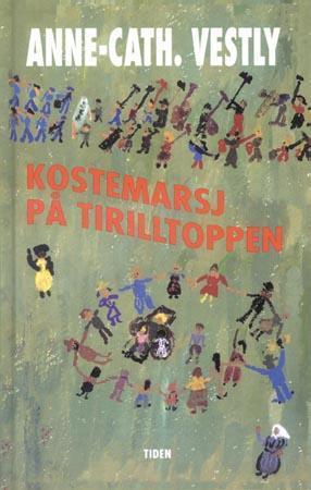 """""""Kostemarsj på Tirilltoppen"""" av Anne-Cath. Vestly"""