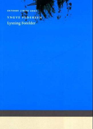 """""""Lysning forelder"""" av Yngve Pedersen"""