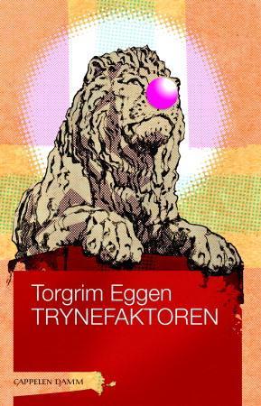 """""""Trynefaktoren"""" av Torgrim Eggen"""