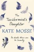 """""""The taxidermist's daughter"""" av Kate Mosse"""