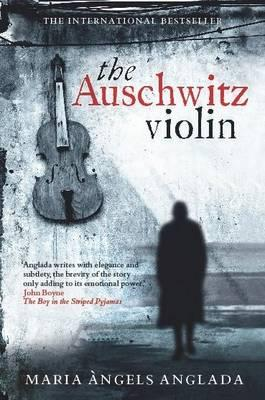 """The Auschwitz violin"" av Maria Ángels Anglada"