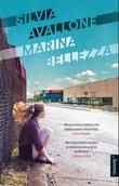 """""""Marina Bellezza"""" av Silvia Avallone"""
