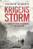 """""""Krigens storm - historien om andre verdenskrig sett med nye øyne"""" av Andrew Roberts"""