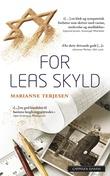 """""""For Leas skyld - roman"""" av Marianne Terjesen"""